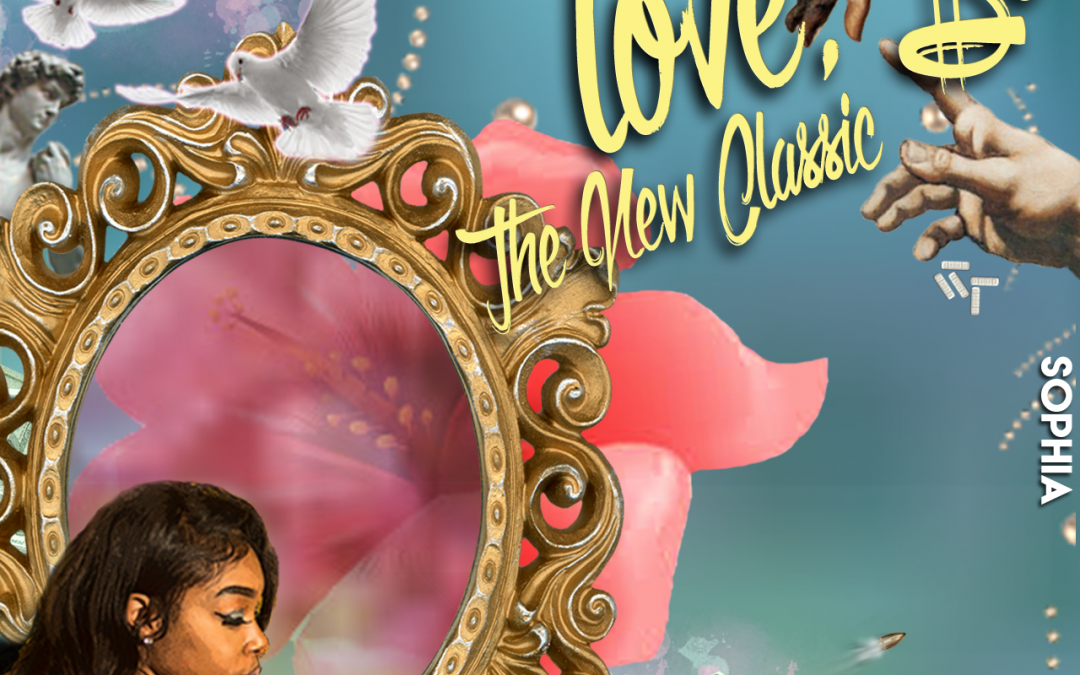 """New Music –  Sophia """"Love, So: The New Classic"""" (Debut EP)"""