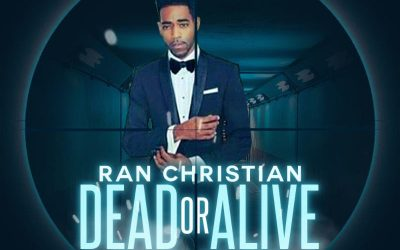 """New Music – Ran Christian """"Dead Or Alive"""""""