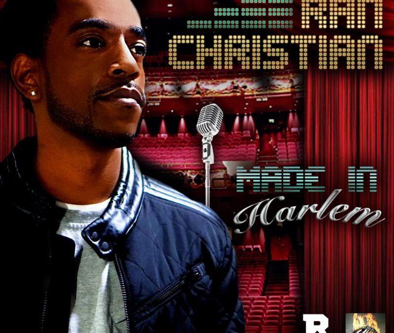 "Mixtape – Ran Christian ""Made In Harlem"""