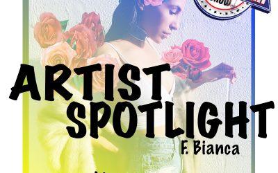 Artist Spotlight – Bianca